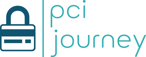 PCI Journey | The path to PCI DSS Compliance